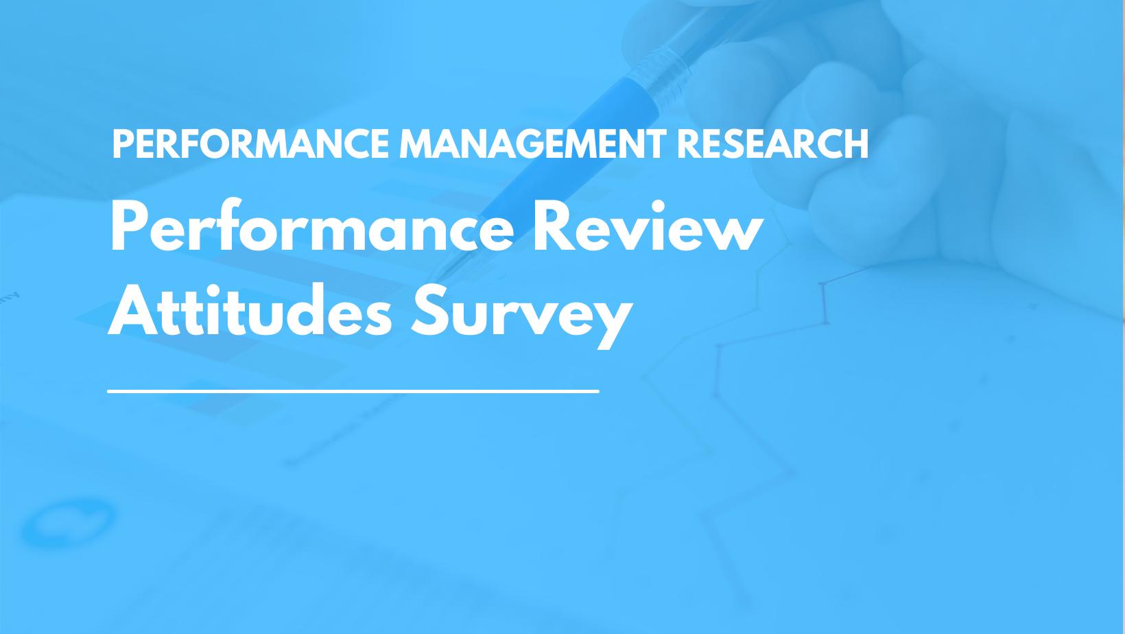Performance Reviews Attitudes